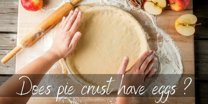 Does Pie Crust Have Eggs ? It's Up To You - Foodiosity