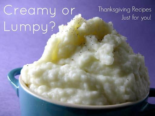 Creamy or Lumpy Mashed Potatoes?   Lilly's Table Blog